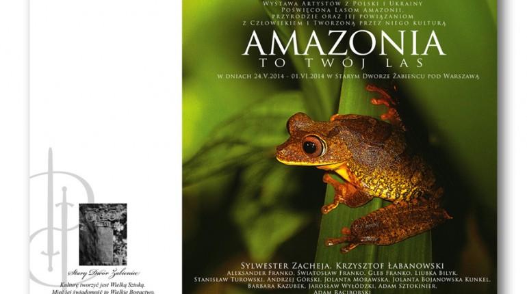 Amazonia – to Twój Las!
